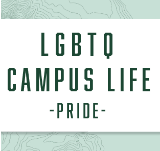 LGBTQ Campus Life-Pride Center