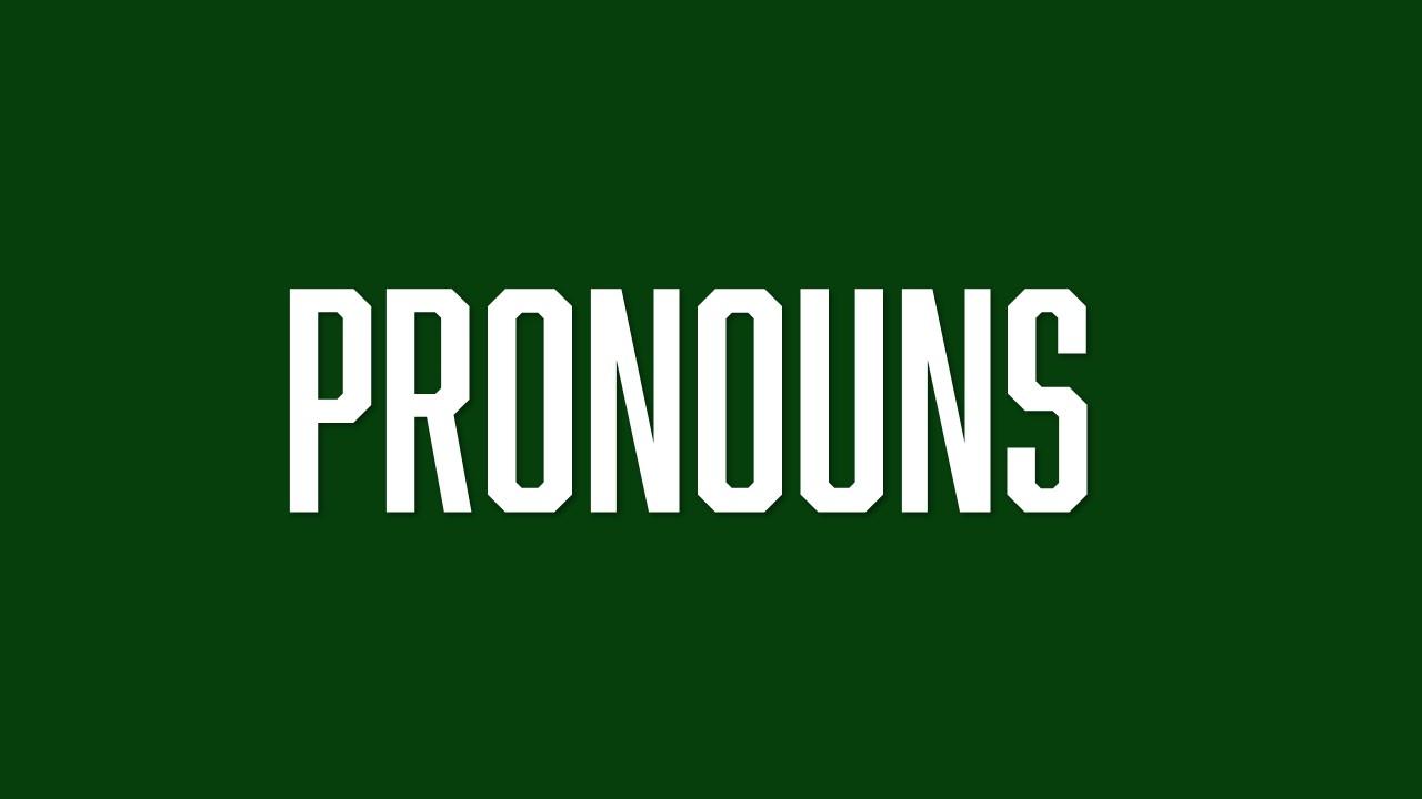 https://culture.calpoly.edu/PrideCenter/PronounsMatter