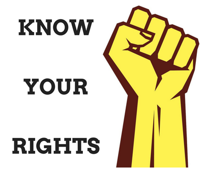 """Image of a yellow and brown fist with """"KNOW YOUR RIGHTS"""" written next to it."""