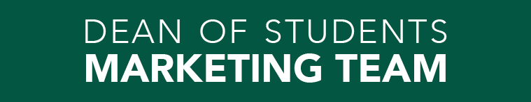 Dean of Students Marketing Team