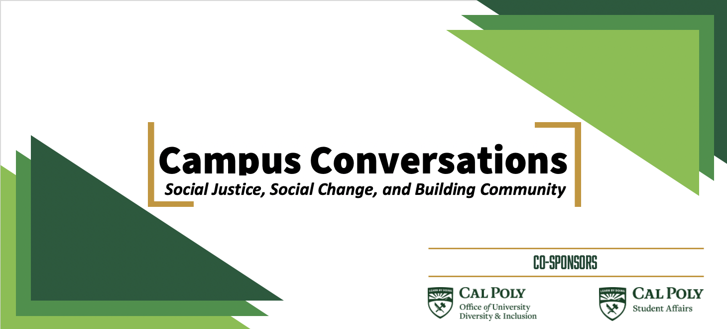 Campus Conversations: Social Justice, Social Change, and Building Community