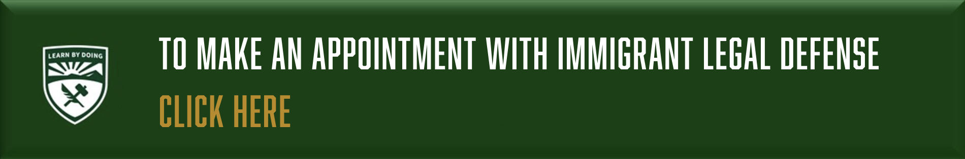 To make an appointment with Immigrant Legal Defense, click here
