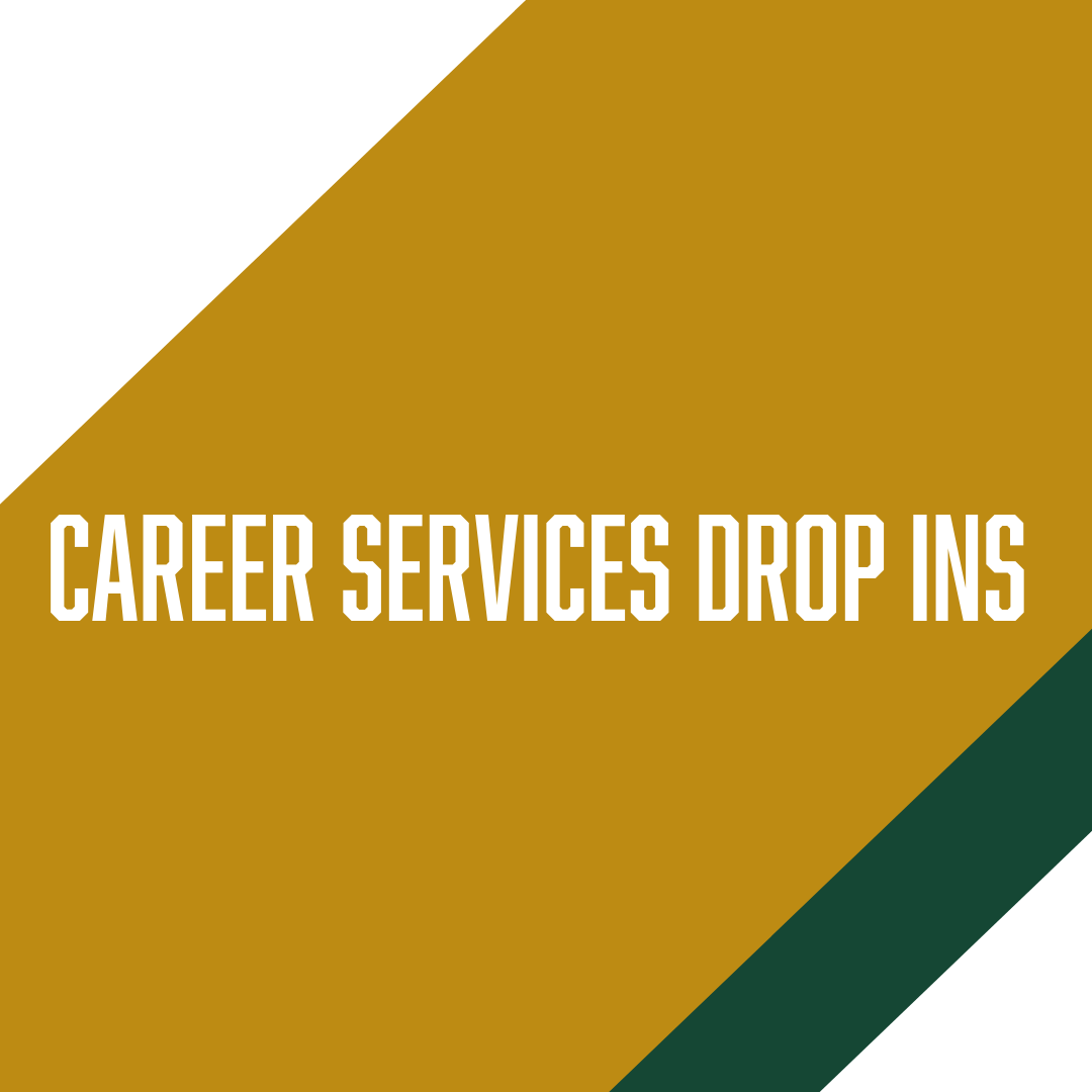 Career Services Drop Ins