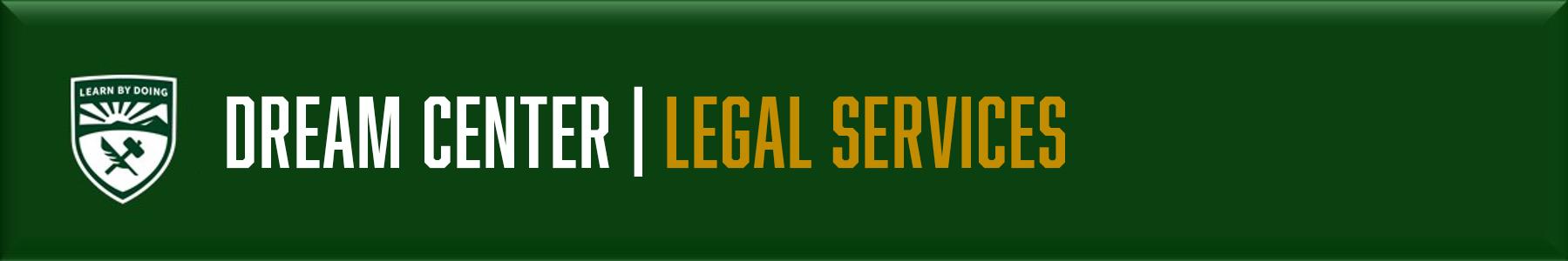 Dream Center - Legal Services