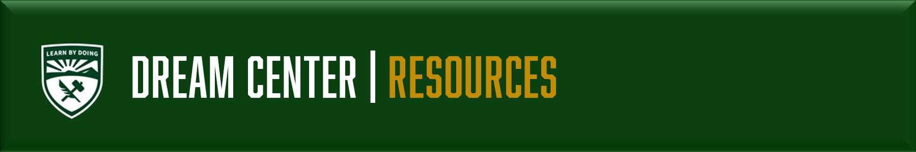 Dream Center - Resources