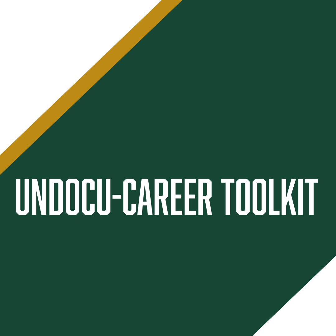 Undocu-Career Toolkit