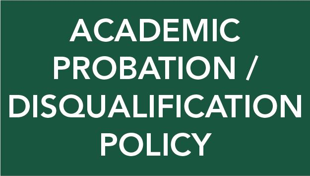 Academic Probation & Disqualification Policy