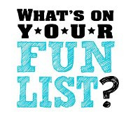 Logo for What's on Your Fun List?