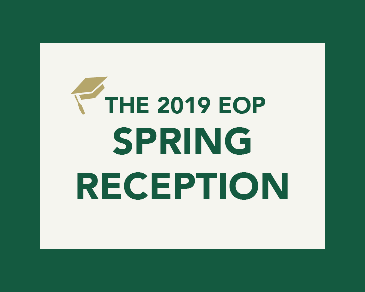 The 2019 EOP Spring Reception
