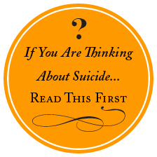 If You Are Thinking About Suicide...Read This First (Link)