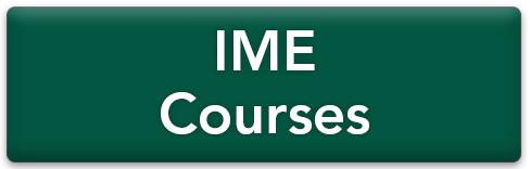 IME Courses