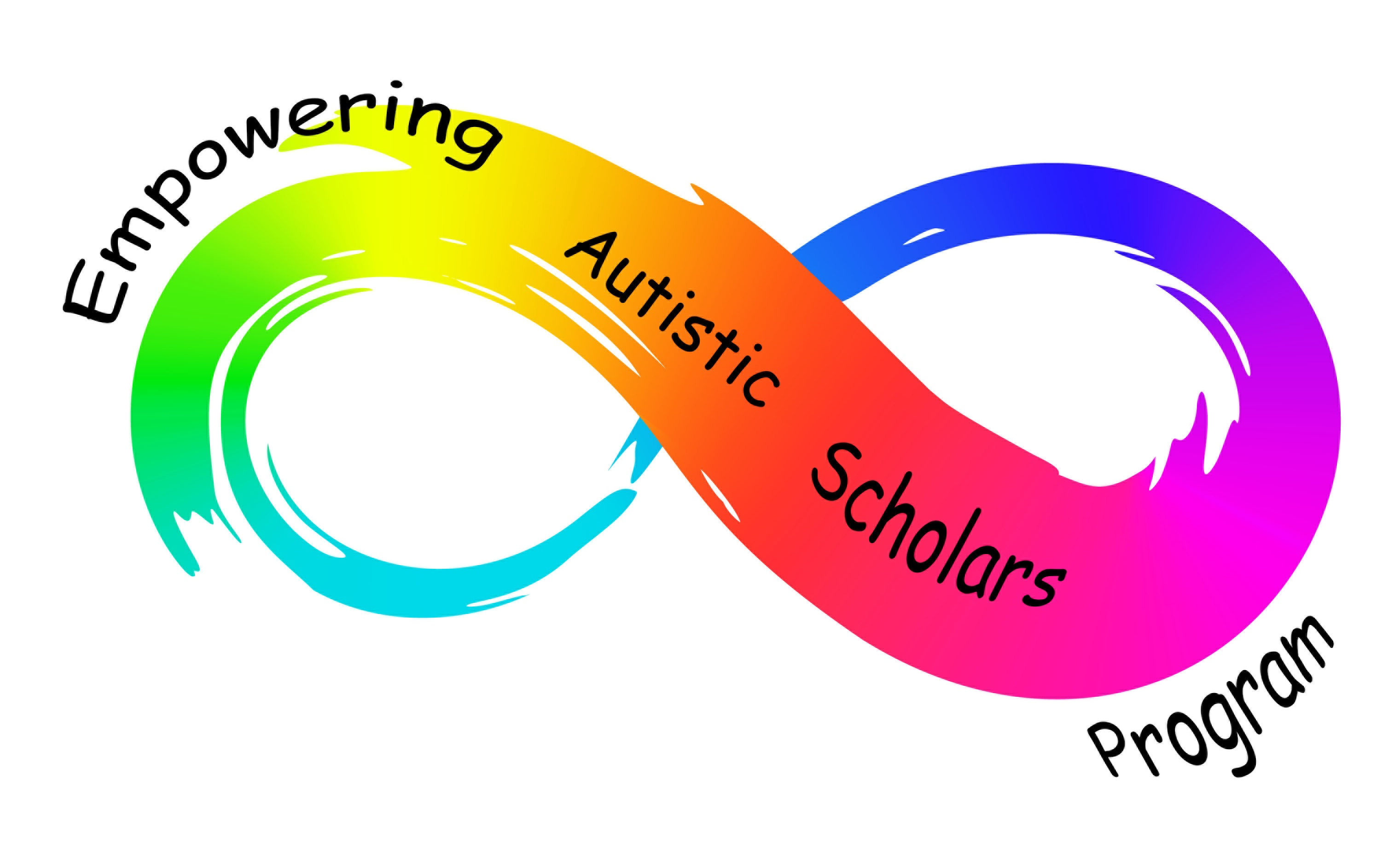 Rainbow infinity symbol in brushstroke style with black text overlaid that says Empowering Autistic Scholars Program