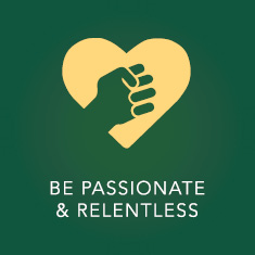 Be passionate & Relentless