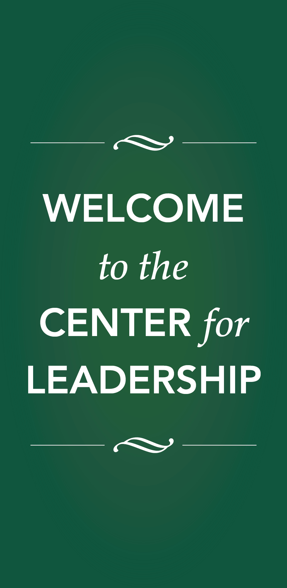 Welcome to the Center for Leadership
