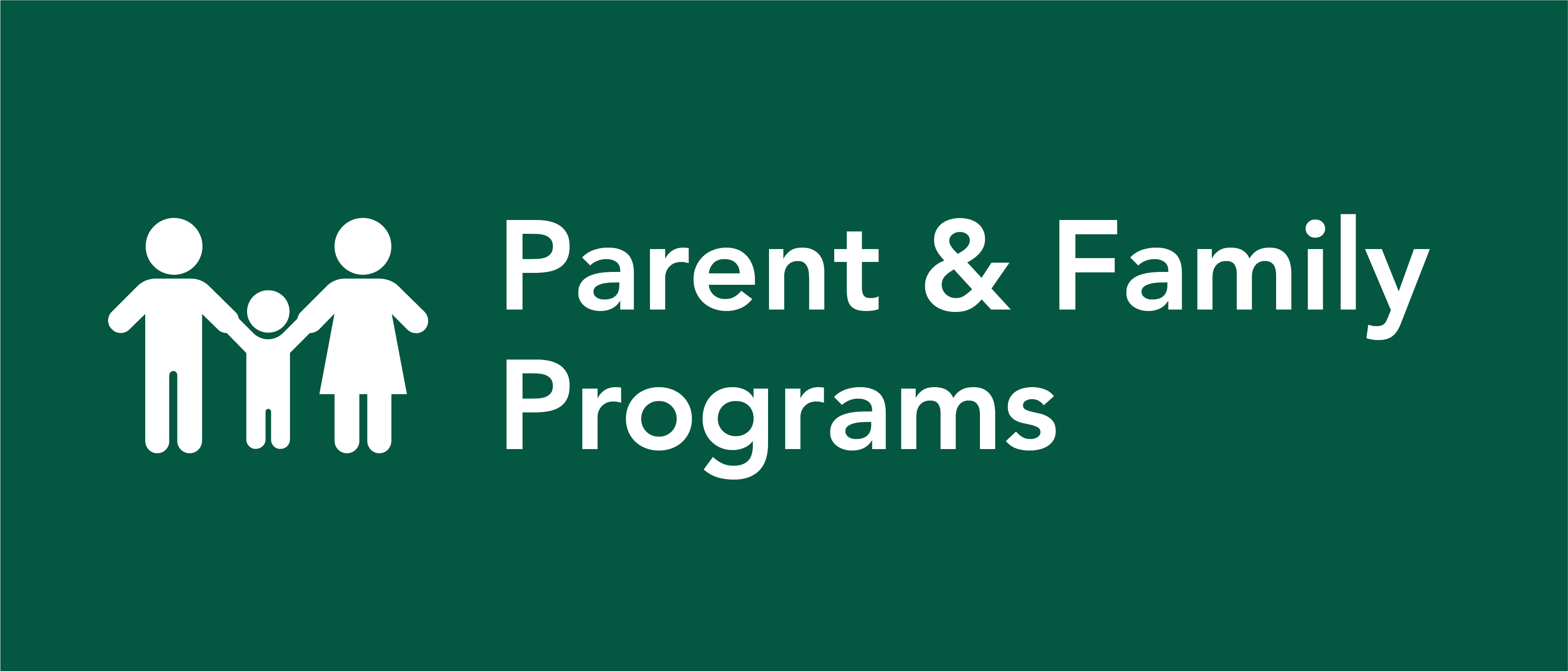 Parent & Family Programs