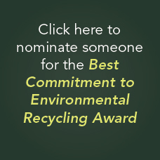 Nominate Someone for best commitment to environmental recycling