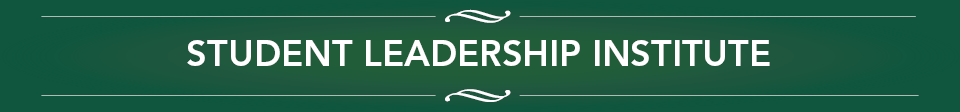 Student Leadership Institute.
