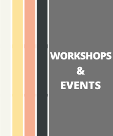 Workshops and Events