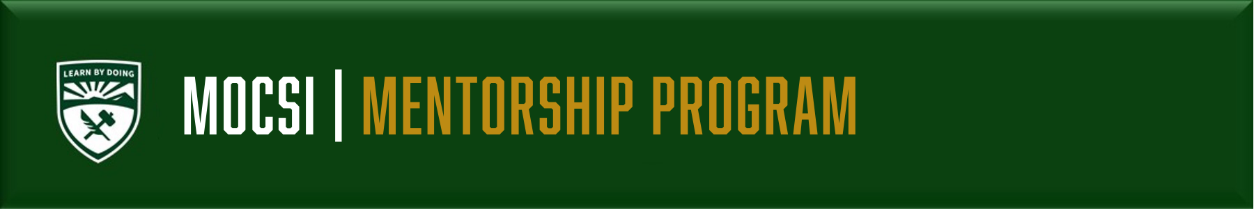 """Green background with Cal Poly crest, text reads """"MOCSI Mentorship Program"""""""