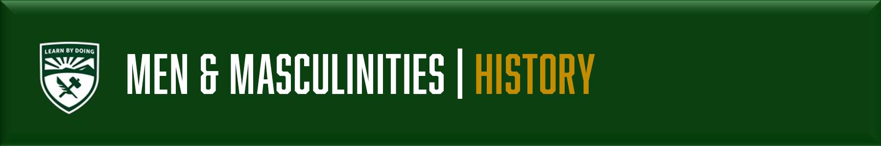 Men & Masculinities - History