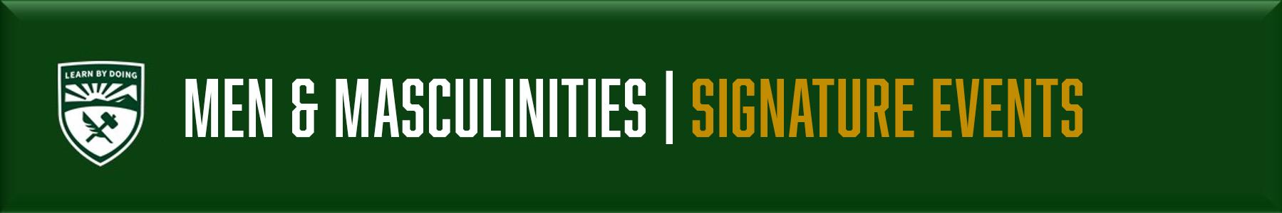 Men & Masculinities - Signature Events