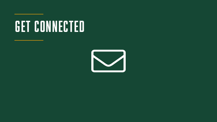 """The words """"GET CONNECTED"""" are written in white at the top of a green background, a graphic of an envelope is in the center of the background."""
