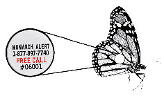 Alert 1-877-897-7740 FREE CALL #06001 for sighted monarchs