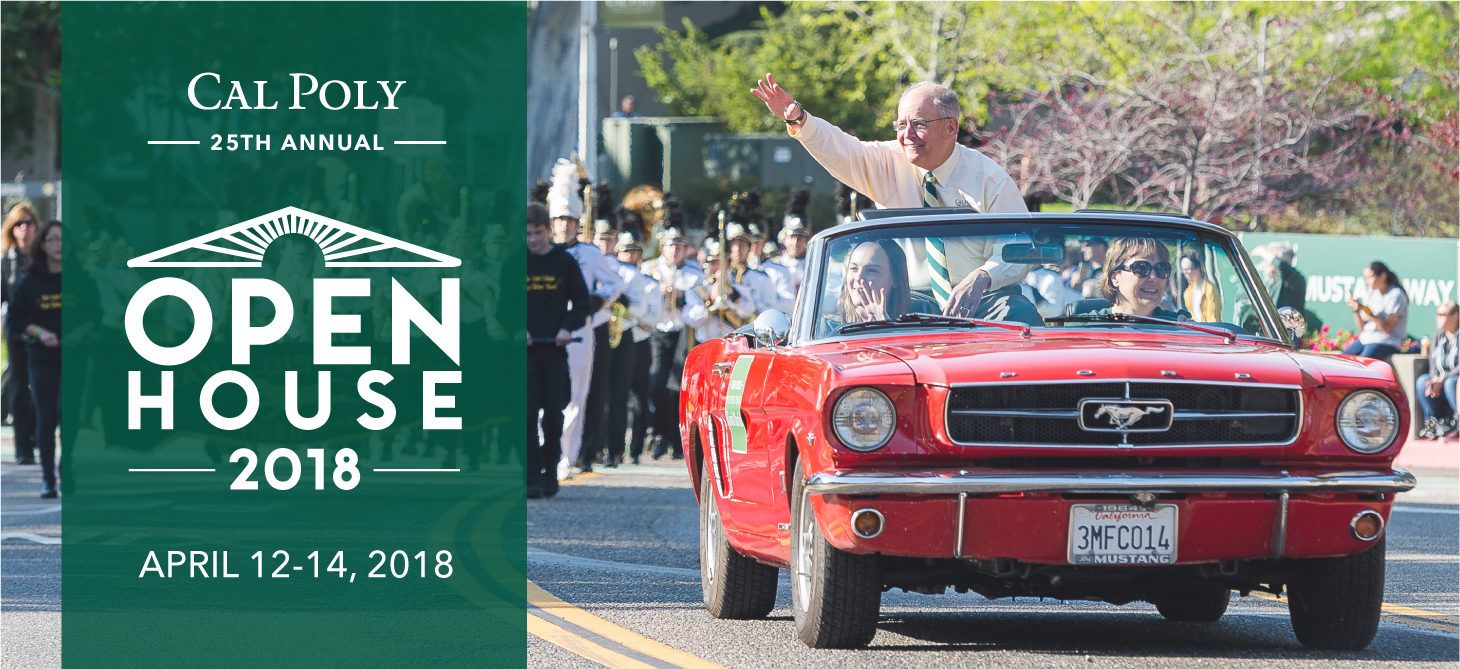 Visit Cal Poly's 25th annual Open House (April 12-14, 2018)