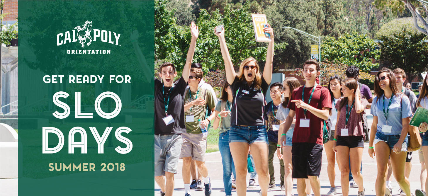 Get excited for the first of Cal Poly's two-part Orientation Program, SLO Days 2018!