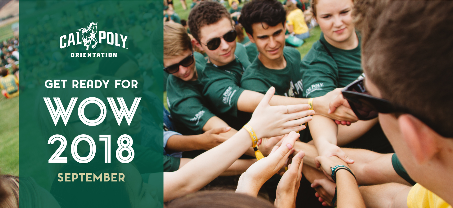 Get excited for the second of Cal Poly's two-part Orientation Program, WOW 2018!