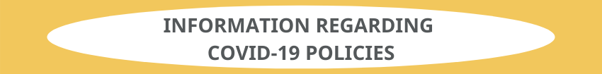 Information regarding COVID-19 policies