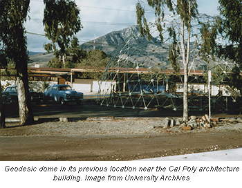 Geodesic dome in its previous location near the Cal Poly architecture building. Image from University Archives