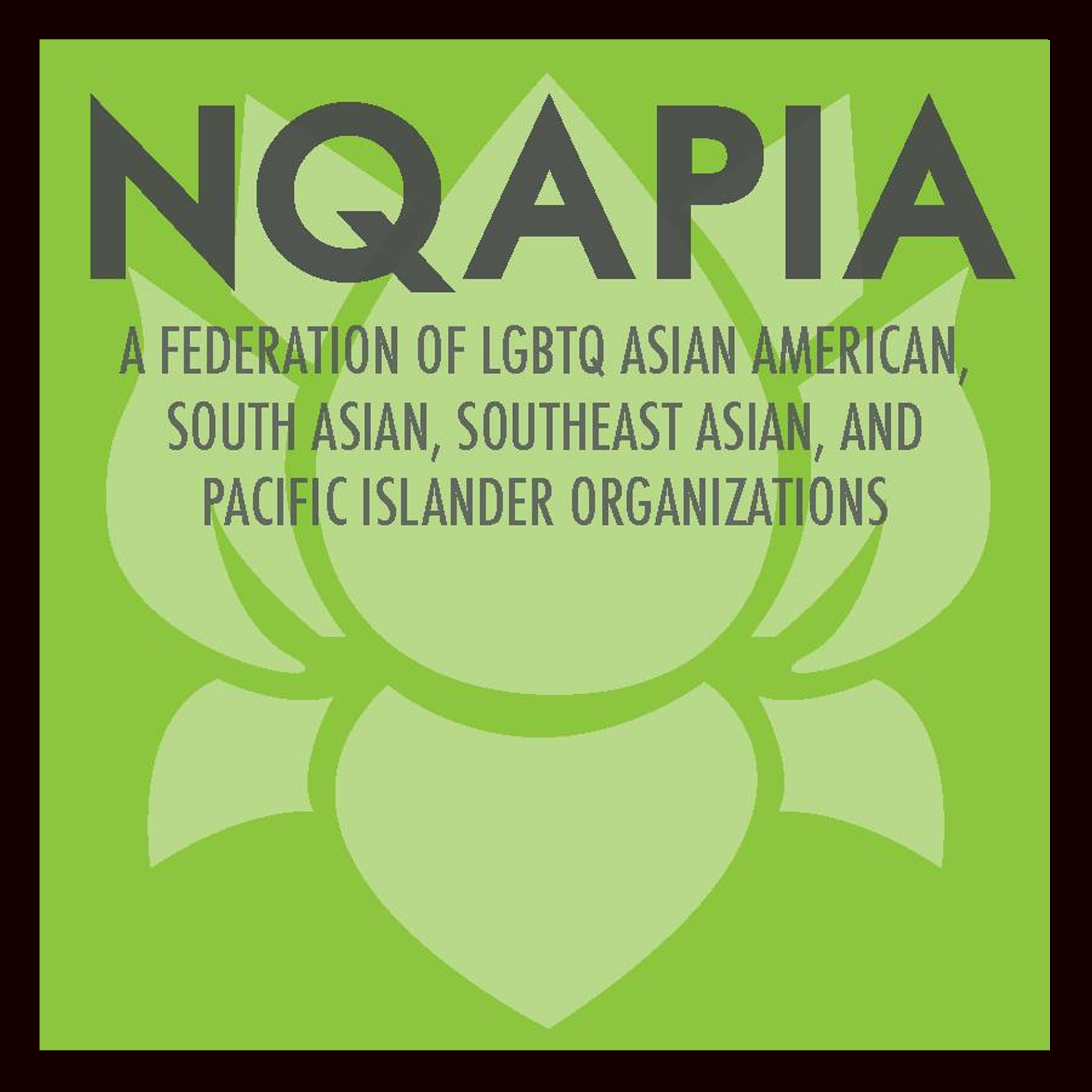 nqapia- a federation of lgbtq asian american, south asian orgs