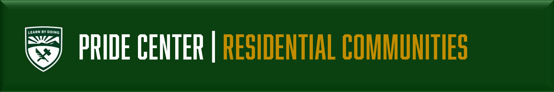 Pride Residential Learning Communities