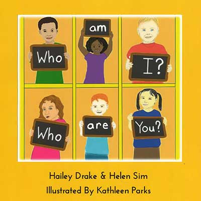 Hailey Drake and Helen Sim's book, 'Who Am I? Who Are You?'