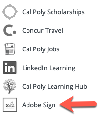 The Adobe Sign link can be found in the My Apps section of the Cal Poly Portal.