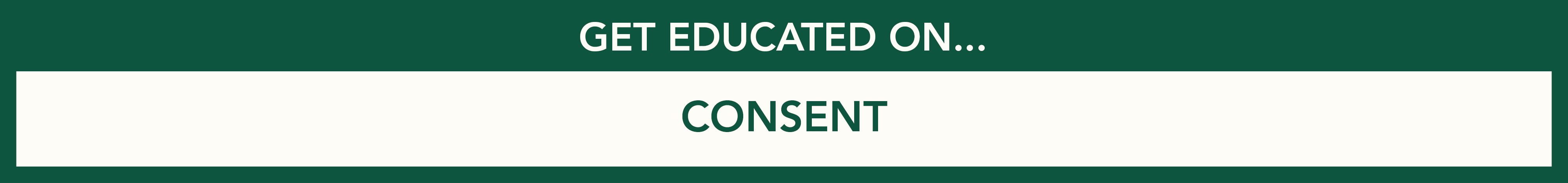 Get educated on consent