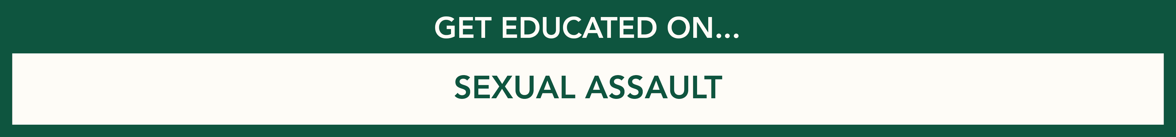 Get educated on sexual assault