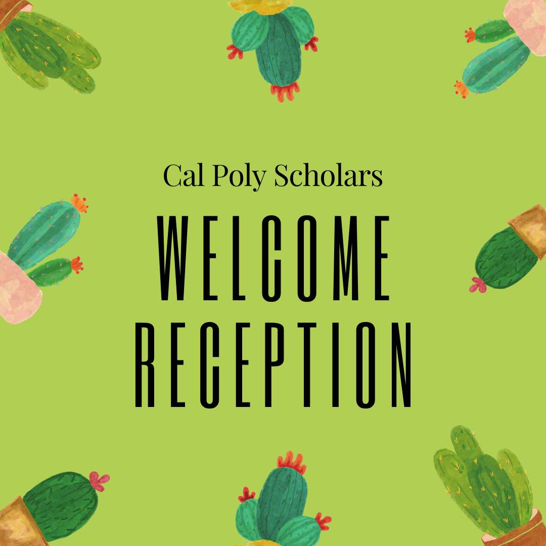 Cal Poly Scholars Welcome Reception