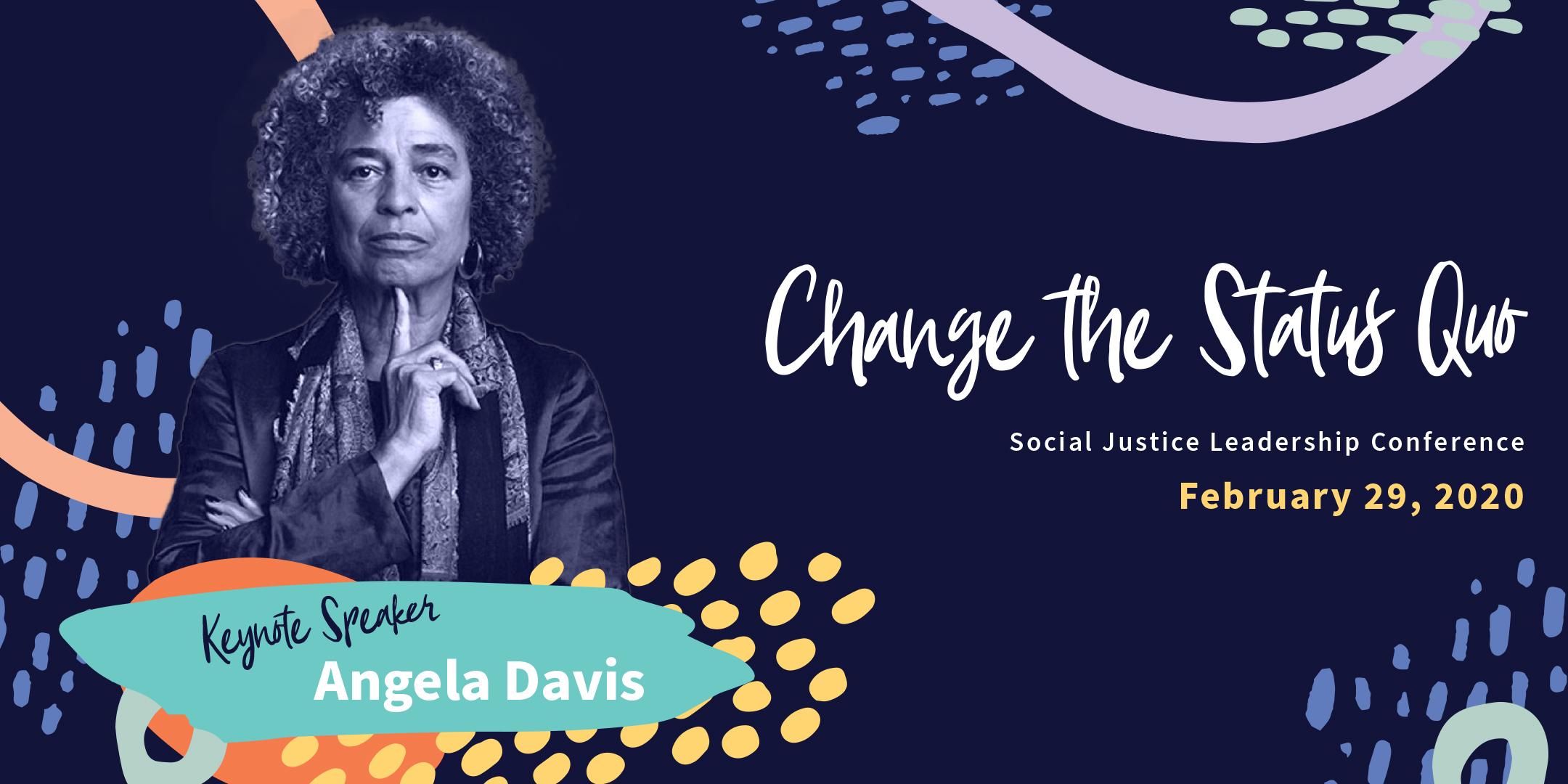 Social Justice Leadership Conference featuring Keynote Speaker Angela Davis