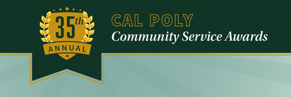 Banner Image with green and gold that says 35th Annual Cal Poly Community Service Awards