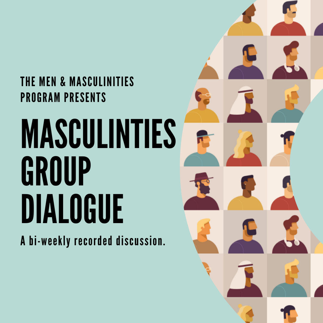 Men's Group Dialogue - a bi-weekly recorded discussion