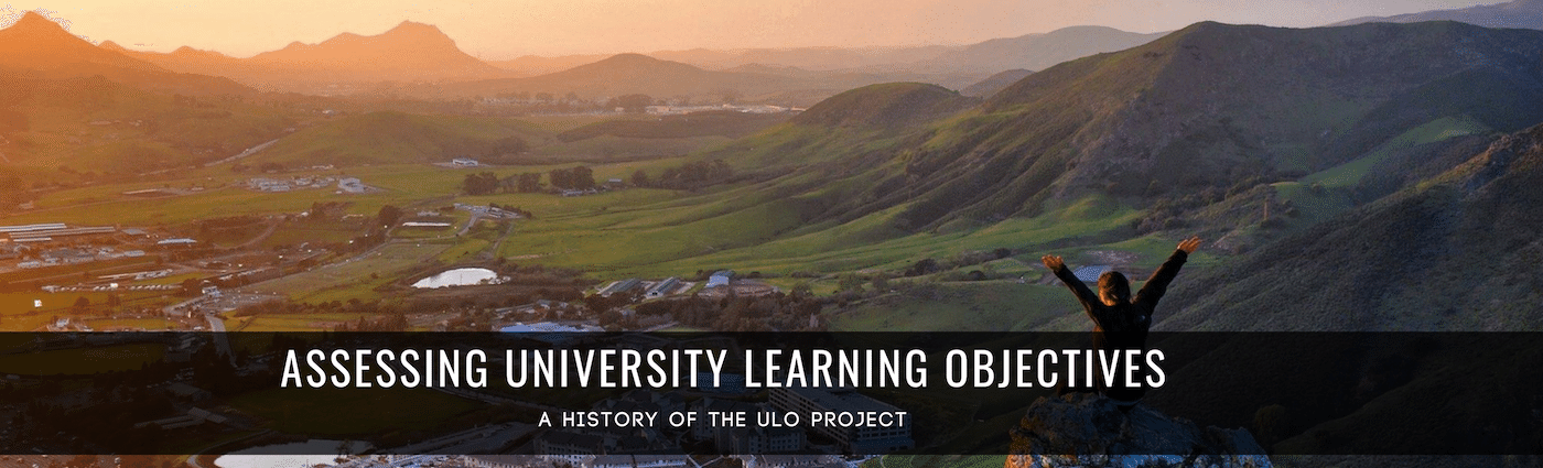 Assessing University Learning Objectives; A history of the ULO project