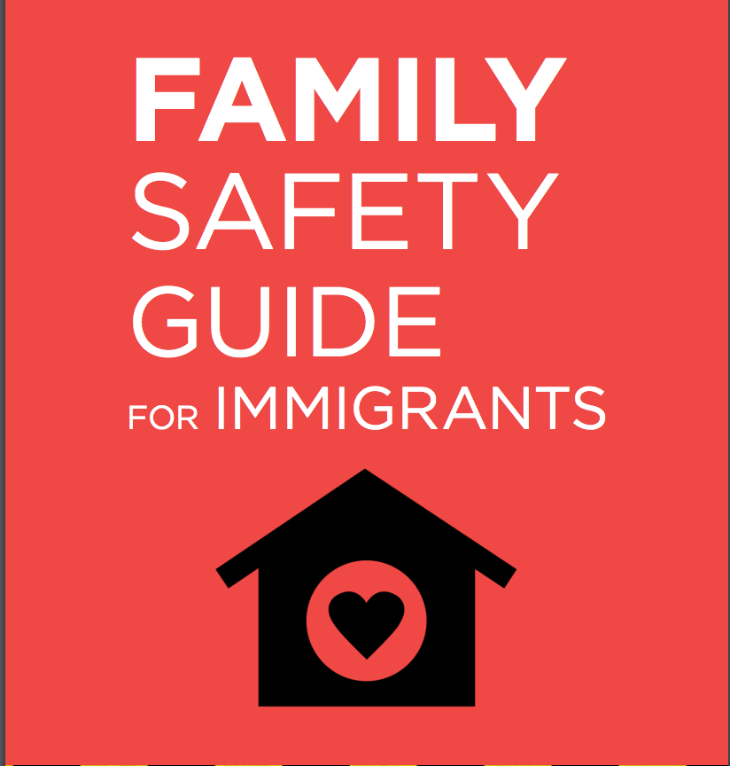Family Safety Guide for Immigrants