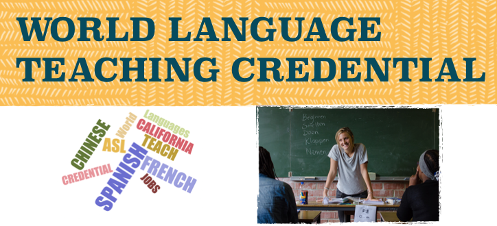 world language credential Spanish French Chinese California